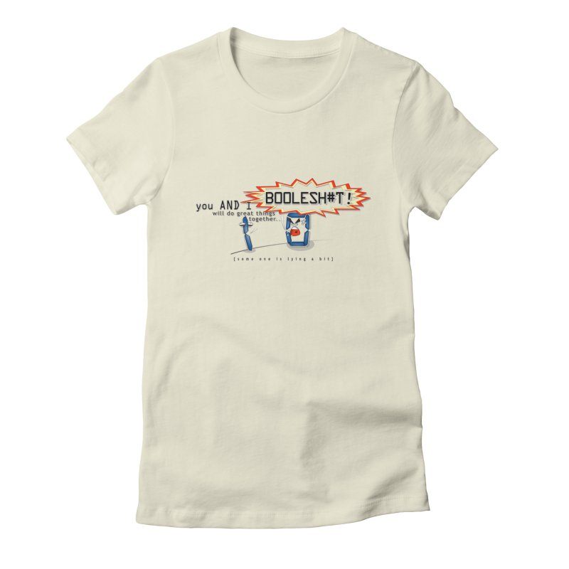 BooleS**T! Women's Fitted T-Shirt by U-Bot Shop