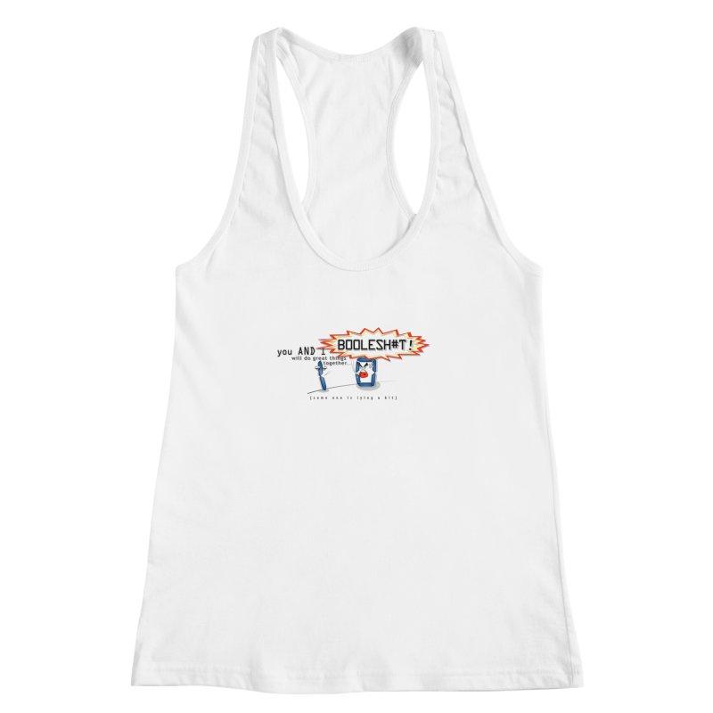 BooleS**T! Women's Racerback Tank by U-Bot Shop