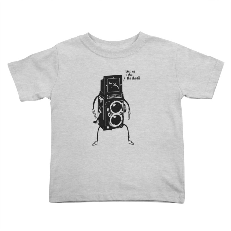 Bad Camera Kids Toddler T-Shirt by udegbunamtbj's Artist Shop