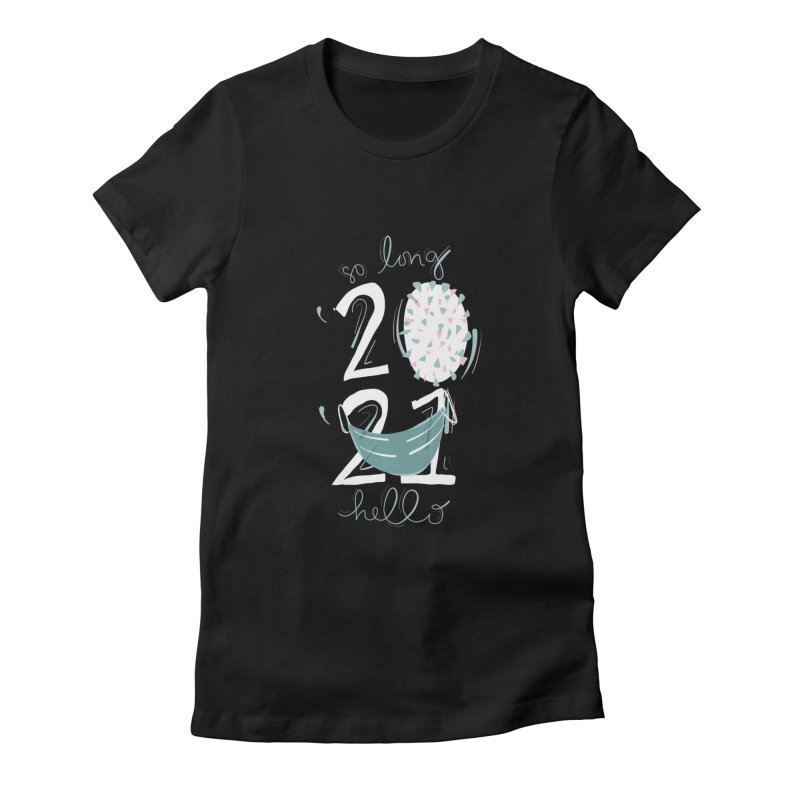 So Long 2020 Black and Blue Women's T-Shirt by The Uh Ohs Fantastic Swag Spot of Legends And Yon
