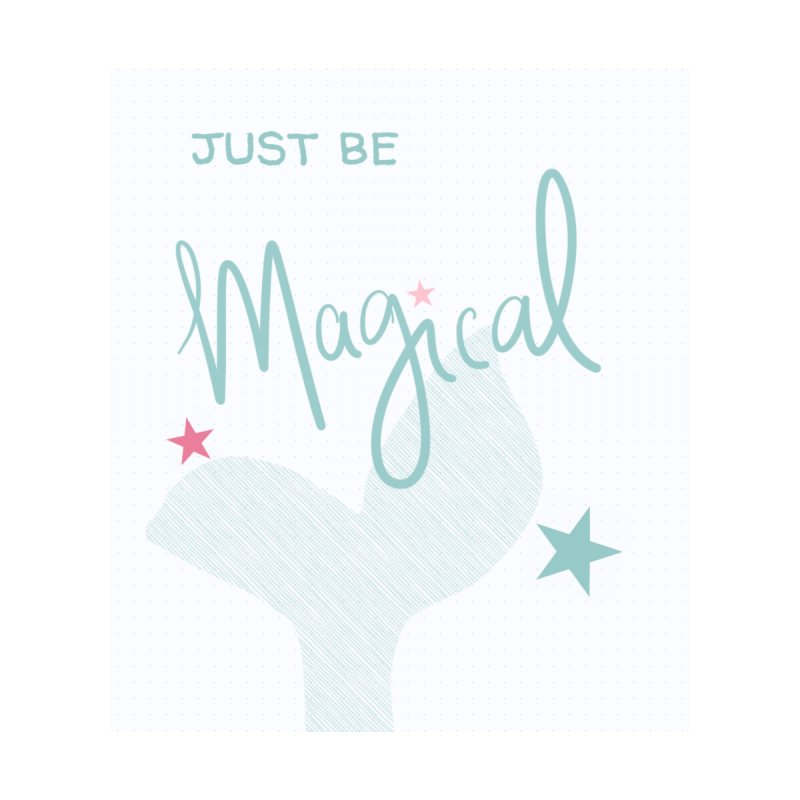 Just Be Magical Kids T-Shirt by The Uh Ohs Fantastic Swag Spot of Legends And Yon