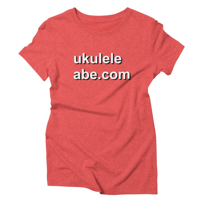Abe's website on a shirt Women's Triblend T-Shirt by ukulele abe's Artist Shop