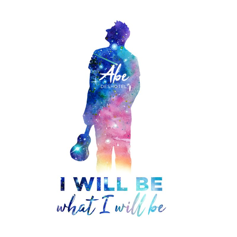 I will be what I will be   by ukulele abe's Artist Shop