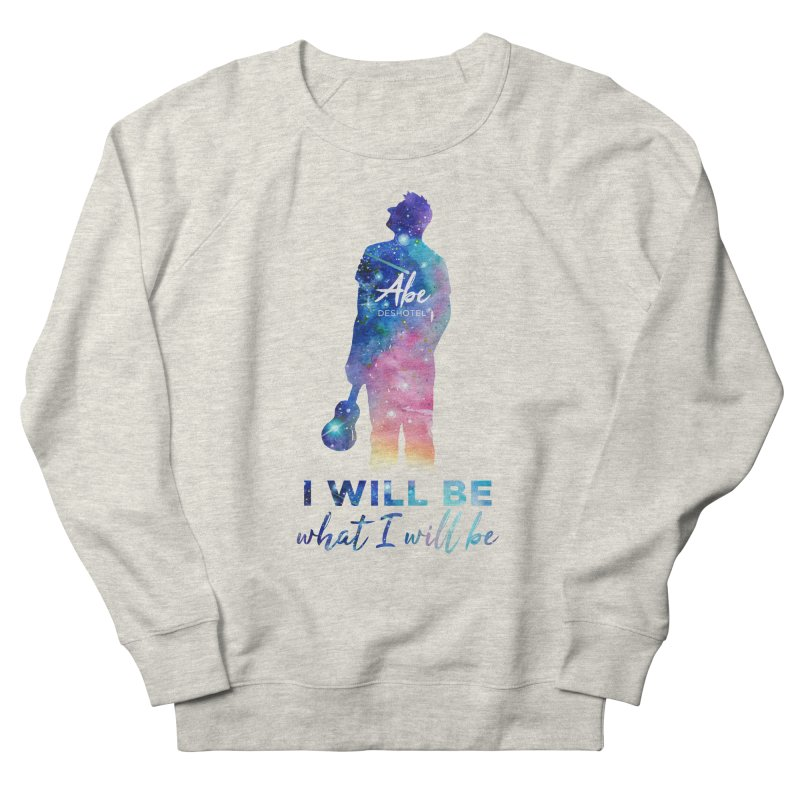 I will be what I will be Men's French Terry Sweatshirt by ukulele abe's Artist Shop