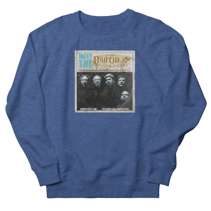 Meet the unBrothers Men's French Terry Sweatshirt by unStuff by unBrothers