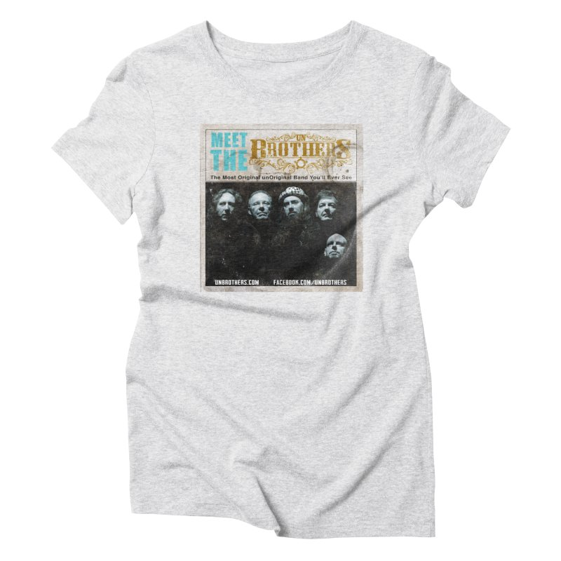 Meet the unBrothers Women's T-Shirt by unStuff by unBrothers