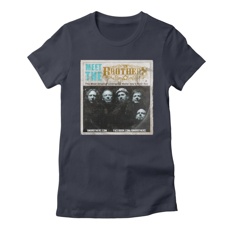 Meet the unBrothers Women's Fitted T-Shirt by unStuff by unBrothers