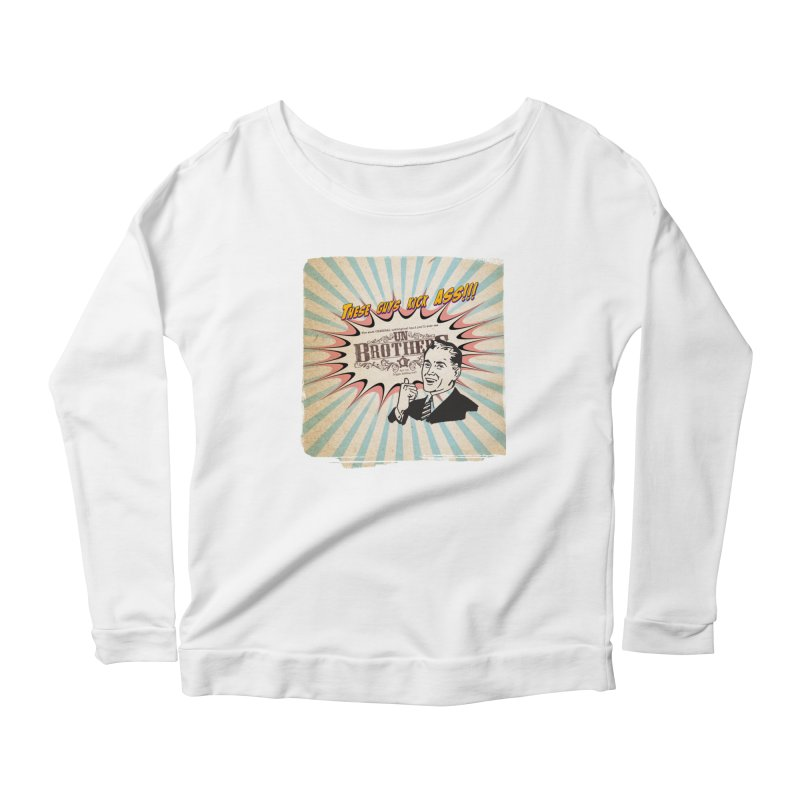 Kick Ass Women's Scoop Neck Longsleeve T-Shirt by unStuff by unBrothers