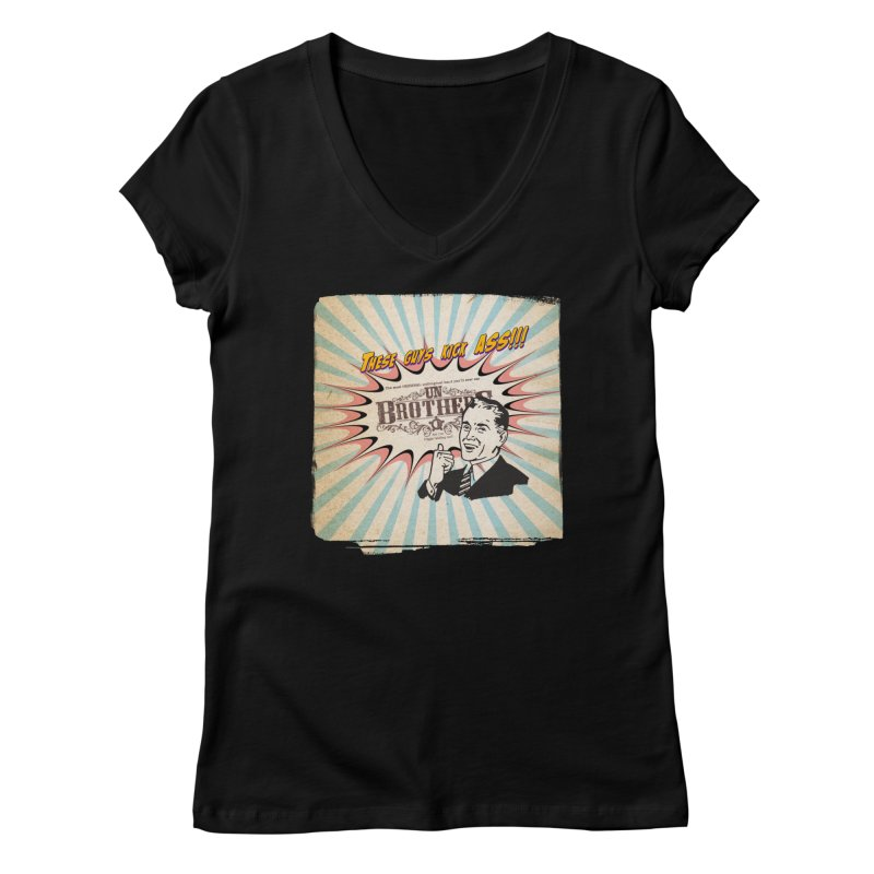 Kick Ass Women's V-Neck by unStuff by unBrothers