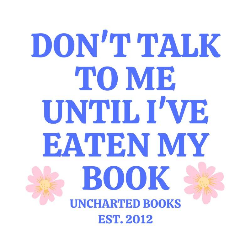 Don't Talk to Me Mug by unchartedbooks's Artist Shop