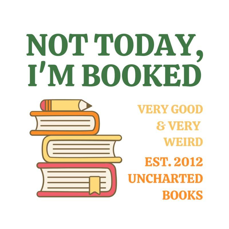 Not Today Mug by unchartedbooks's Artist Shop