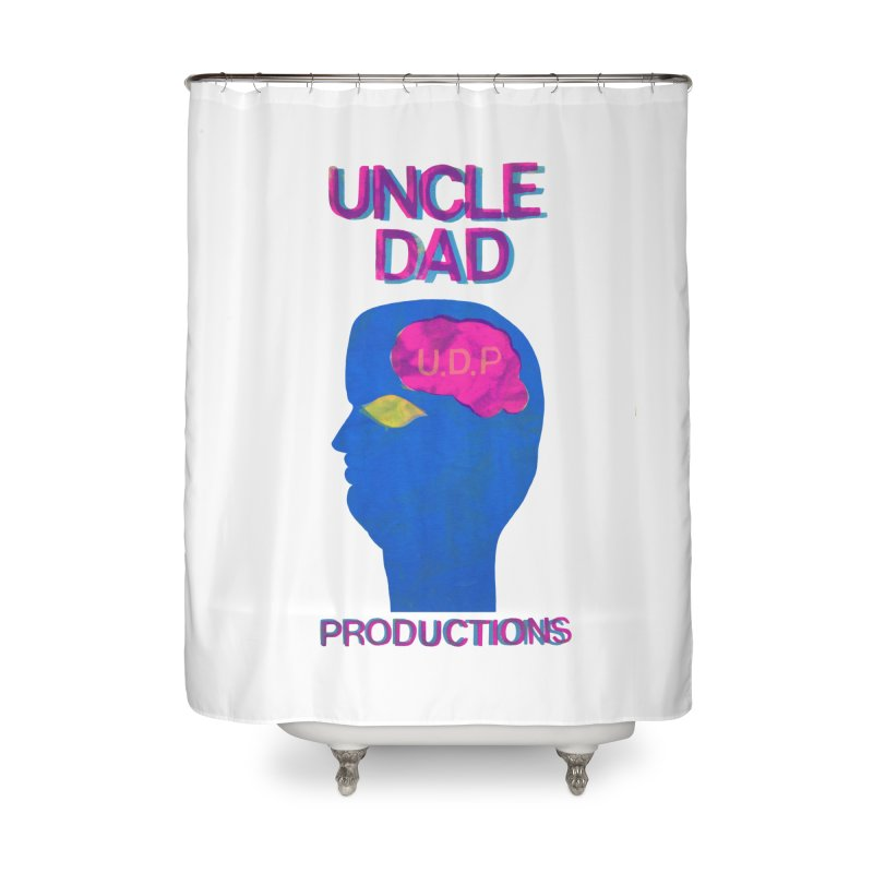 UDP on the Brain Home Shower Curtain by UNCLE DAD PRODUCTIONS