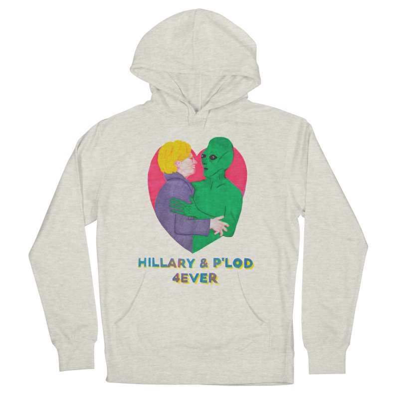 Hillary's Alien Lover Men's Pullover Hoody by UNCLE DAD PRODUCTIONS