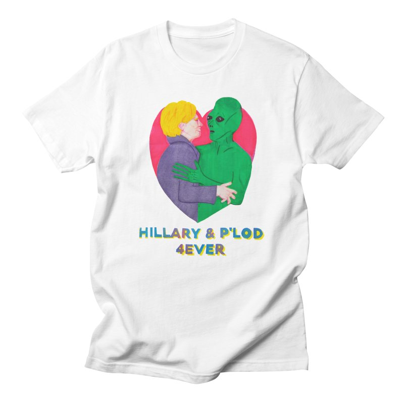 Hillary's Alien Lover Men's T-shirt by UNCLE DAD PRODUCTIONS
