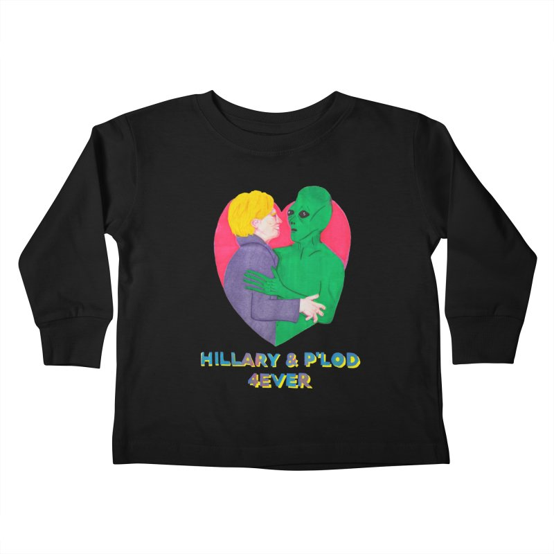 Hillary's Alien Lover Kids Toddler Longsleeve T-Shirt by UNCLE DAD PRODUCTIONS