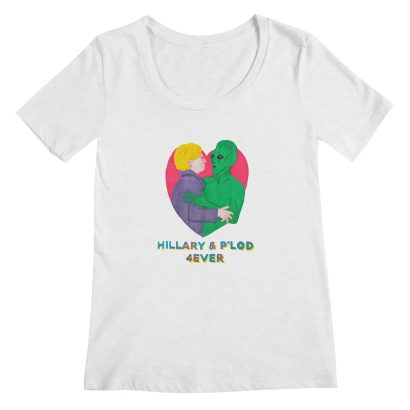 Hillary's Alien Lover Women's Regular Scoop Neck by UNCLE DAD PRODUCTIONS