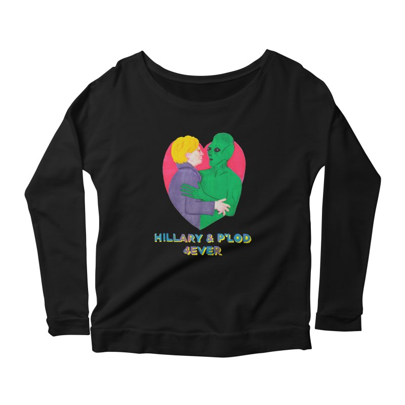 Hillary's Alien Lover Women's Scoop Neck Longsleeve T-Shirt by UNCLE DAD PRODUCTIONS