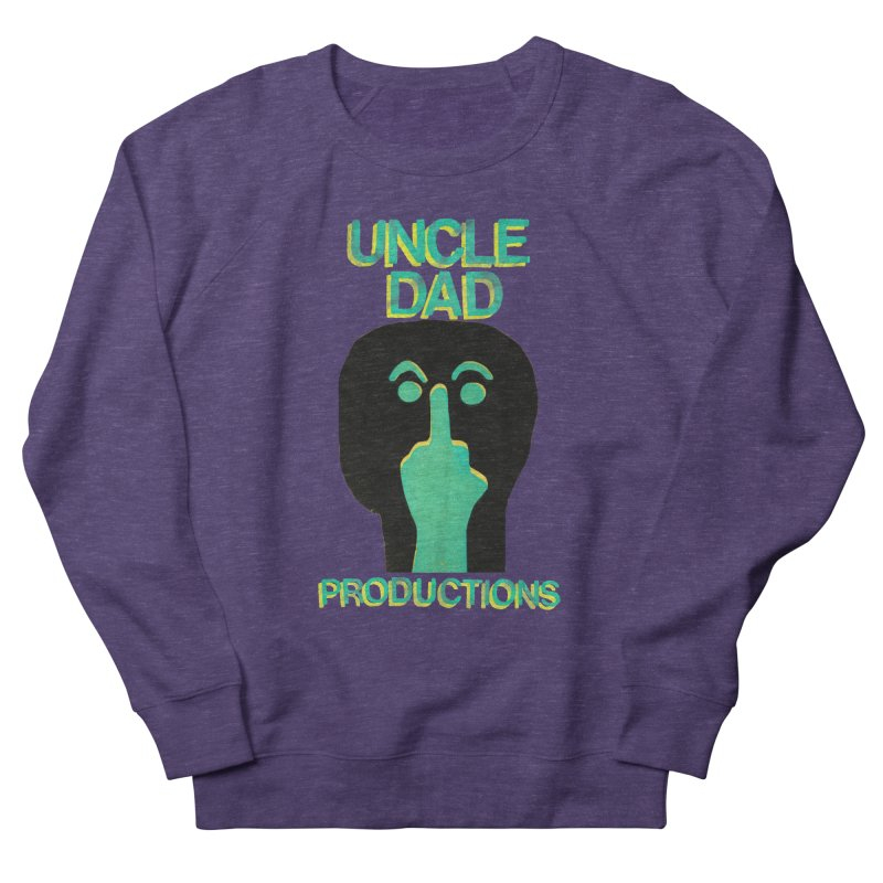 Pissed Alien Women's Sweatshirt by UNCLE DAD PRODUCTIONS
