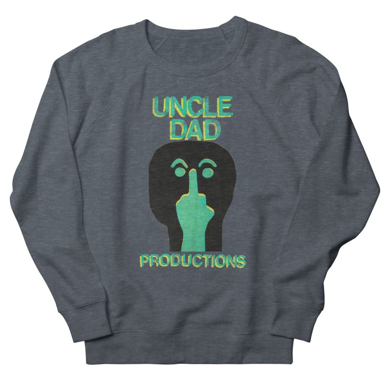 Pissed Alien Men's French Terry Sweatshirt by UNCLE DAD PRODUCTIONS