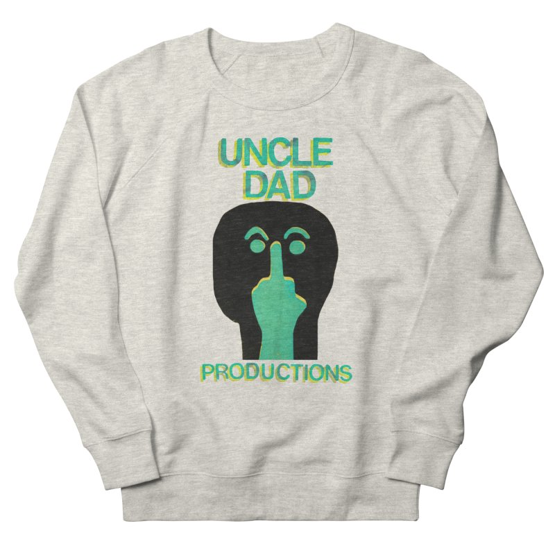 Pissed Alien Men's Sweatshirt by UNCLE DAD PRODUCTIONS