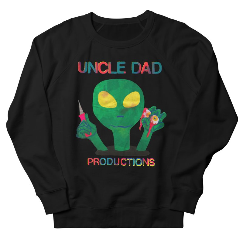 Violent Alien Women's Sweatshirt by UNCLE DAD PRODUCTIONS