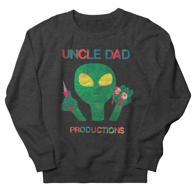 Violent Alien Men's French Terry Sweatshirt by UNCLE DAD PRODUCTIONS