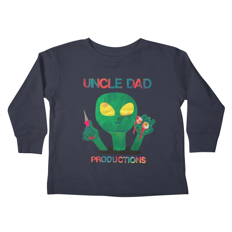 Violent Alien Kids Toddler Longsleeve T-Shirt by UNCLE DAD PRODUCTIONS