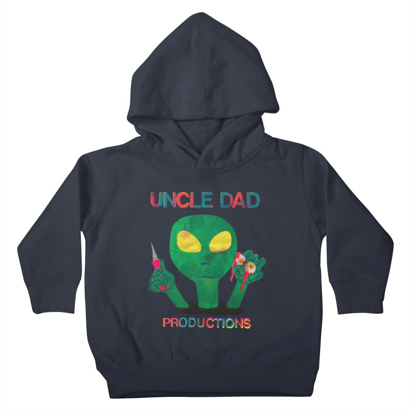 Violent Alien Kids Toddler Pullover Hoody by UNCLE DAD PRODUCTIONS