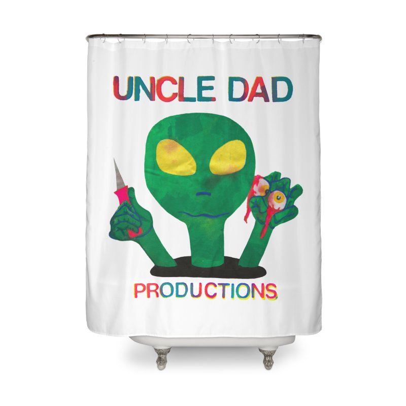 Violent Alien Home Shower Curtain by UNCLE DAD PRODUCTIONS