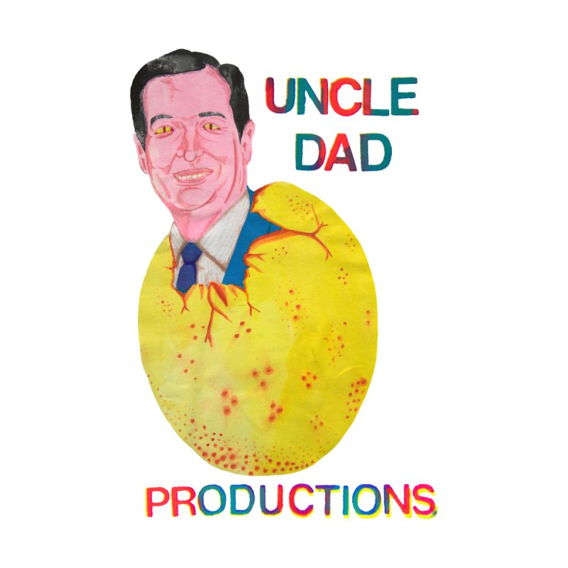 Baby Ted None  by UNCLE DAD PRODUCTIONS