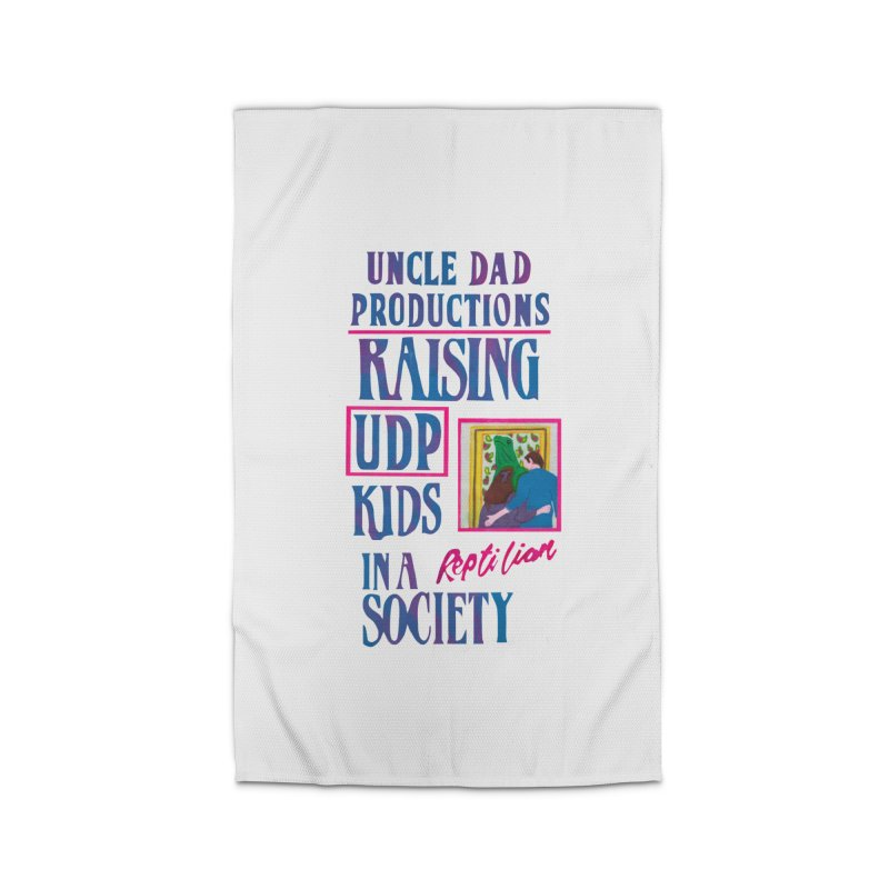 Raising UDP Kids in a Reptilian Society Home Rug by UNCLE DAD PRODUCTIONS