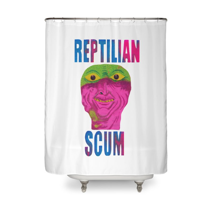 Reptilian Scum Home Shower Curtain by UNCLE DAD PRODUCTIONS