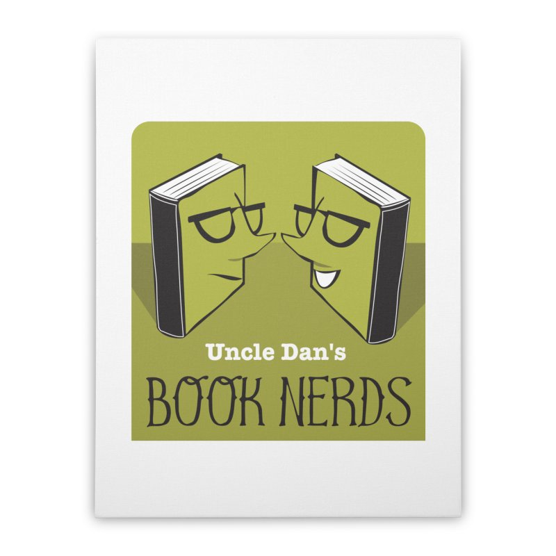 Book Nerds Home Stretched Canvas by Uncle Dan's Stuff