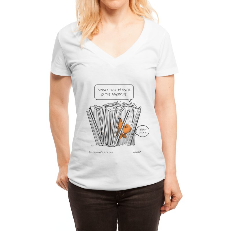 Clownfish Single Use Plastic is the Anemone - I Mean Enemy Women's V-Neck by The Underdone Comics Shop