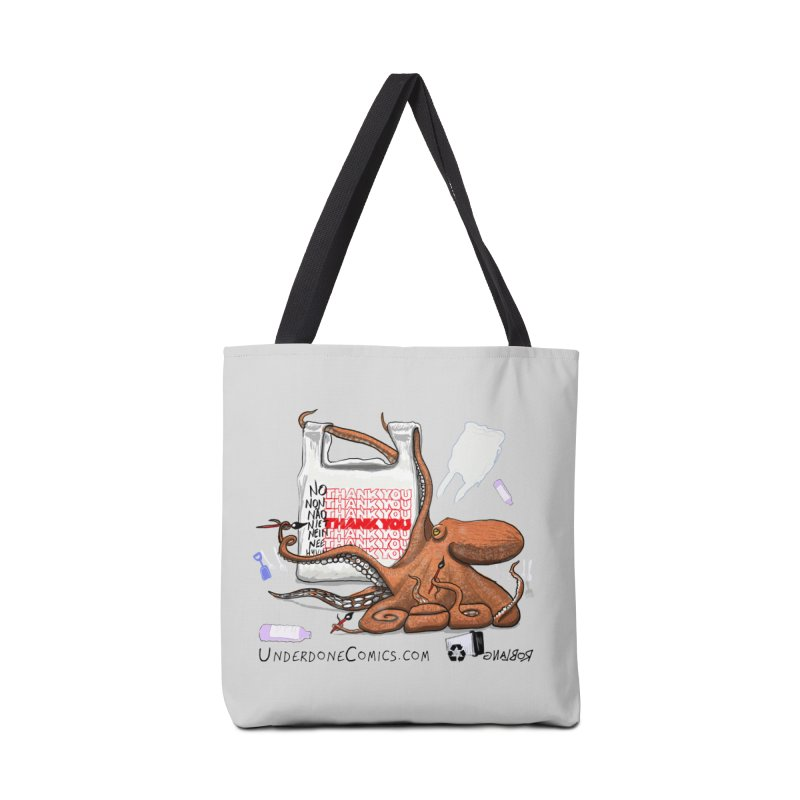 No Thanks for the Plastic Bags Octopus in Tote Bag by The Underdone Comics Shop