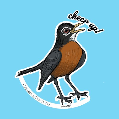 Design for Cheer Up! Says the Robin