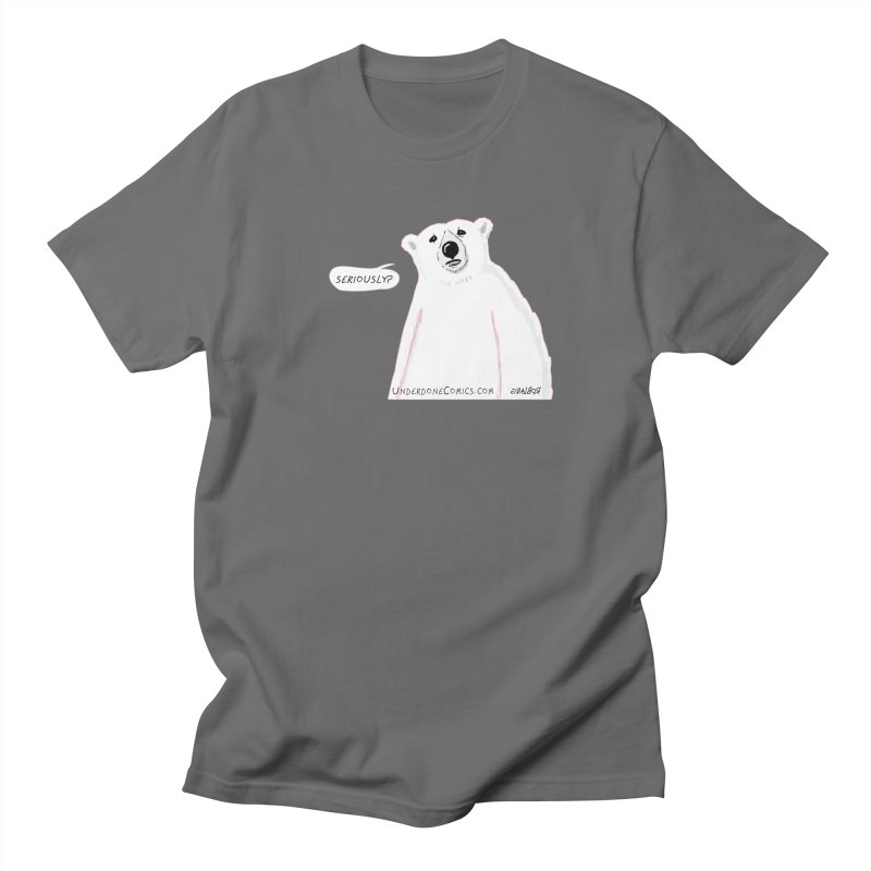 Seriously? Asks the Polar Bear Men's T-Shirt by The Underdone Comics Shop