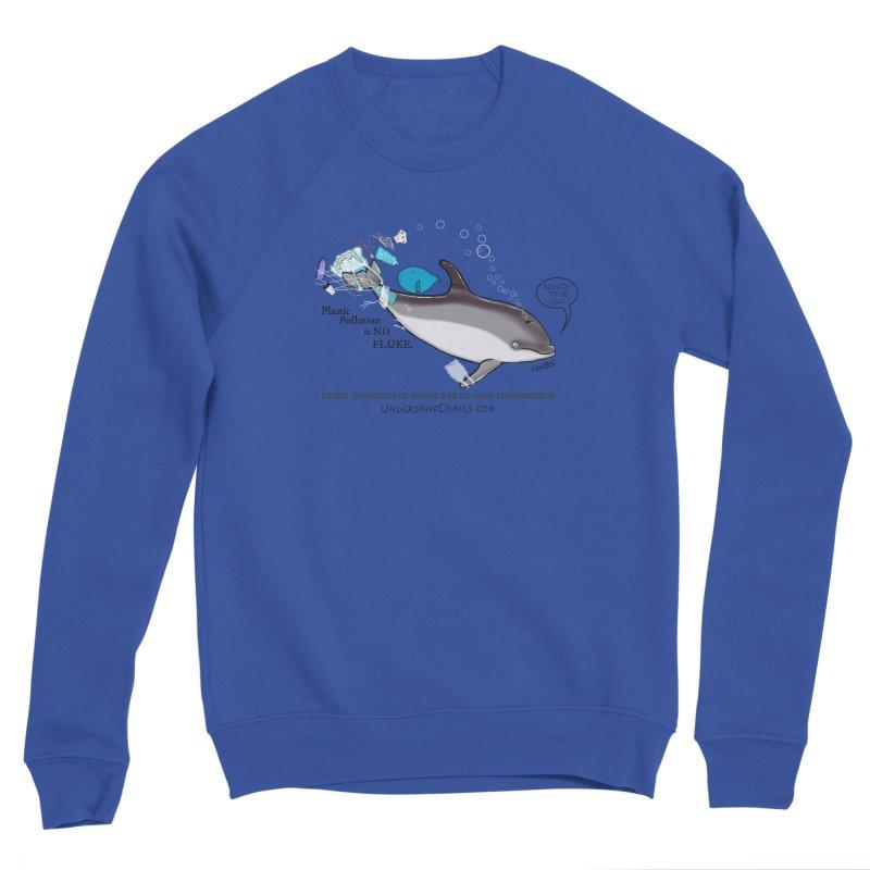 Plastic Pollution is NO FLUKE Women's Sweatshirt by The Underdone Comics Shop