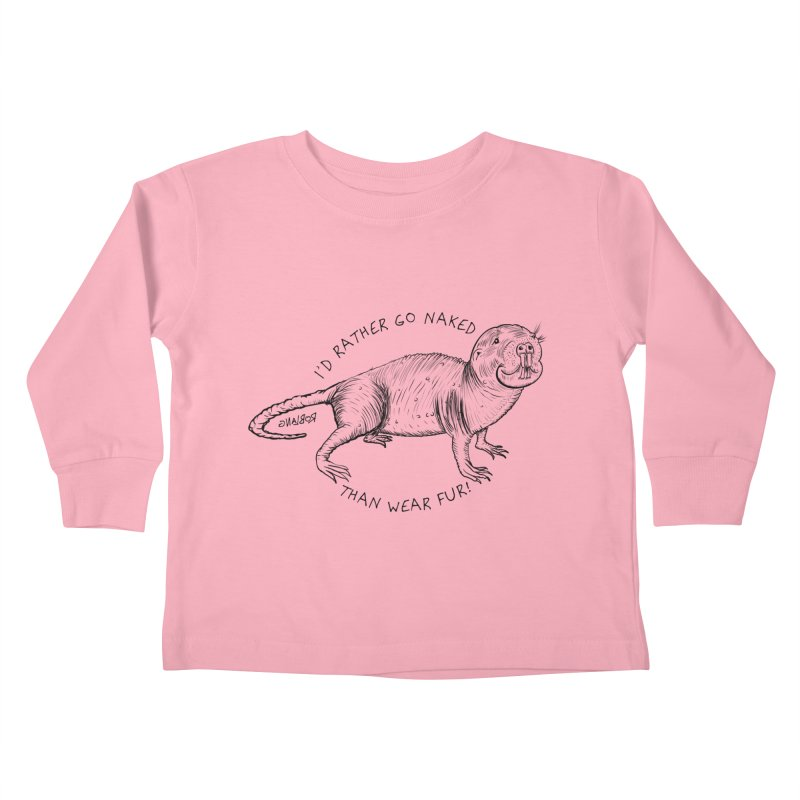 Naked Mole Rat Kids Toddler Longsleeve T-Shirt by The Underdone Comics Shop