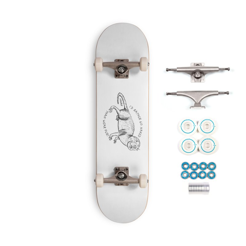 Naked Mole Rat Accessories Skateboard by The Underdone Comics Shop