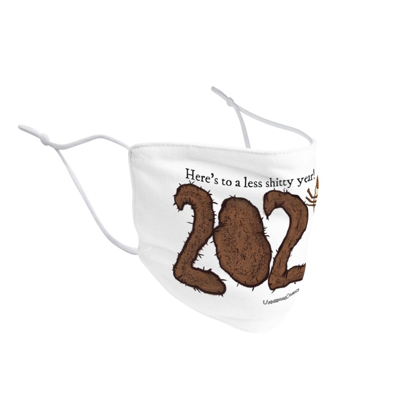 Here's to a Less Shitty Year in 2021! Accessories Face Mask by The Underdone Comics Shop