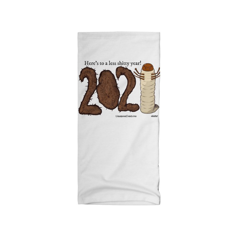 Here's to a Less Shitty Year in 2021! Accessories Neck Gaiter by The Underdone Comics Shop