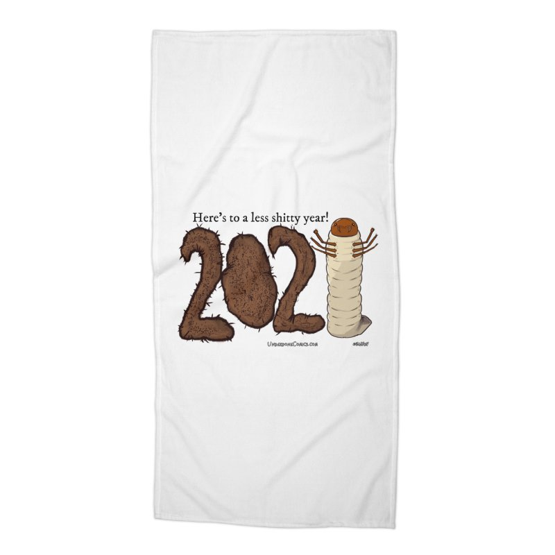 Here's to a Less Shitty Year in 2021! Accessories Beach Towel by The Underdone Comics Shop