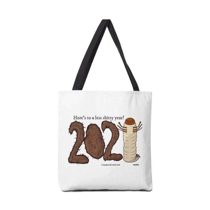Here's to a Less Shitty Year in 2021! Accessories Bag by The Underdone Comics Shop