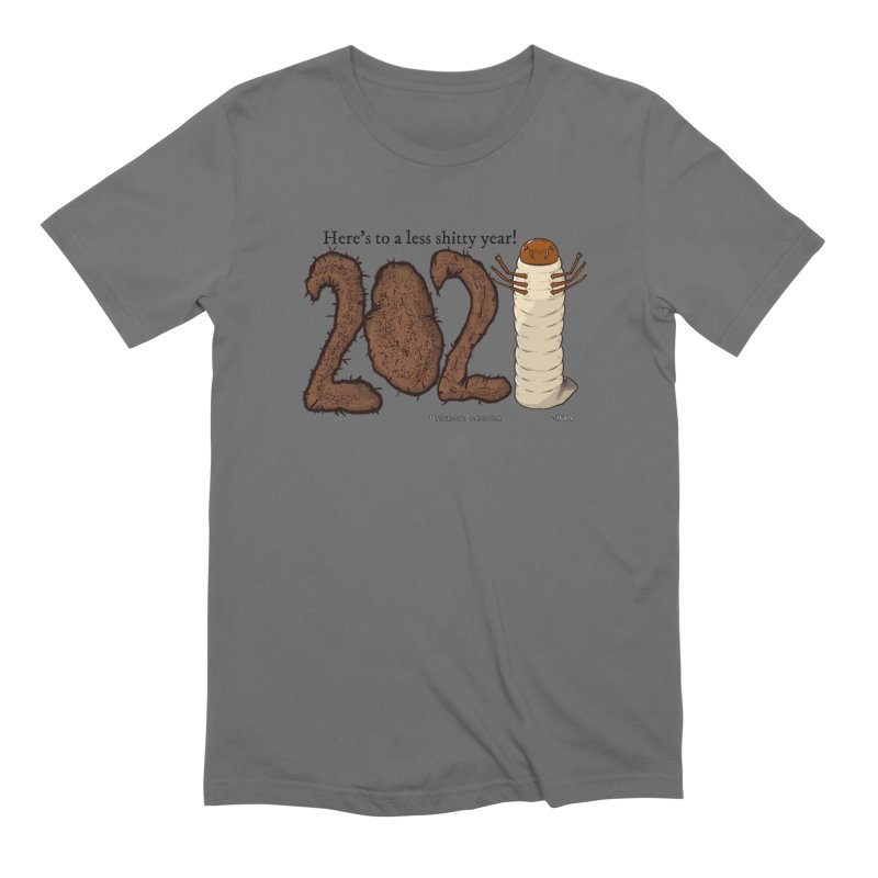 Here's to a Less Shitty Year in 2021! Men's T-Shirt by The Underdone Comics Shop