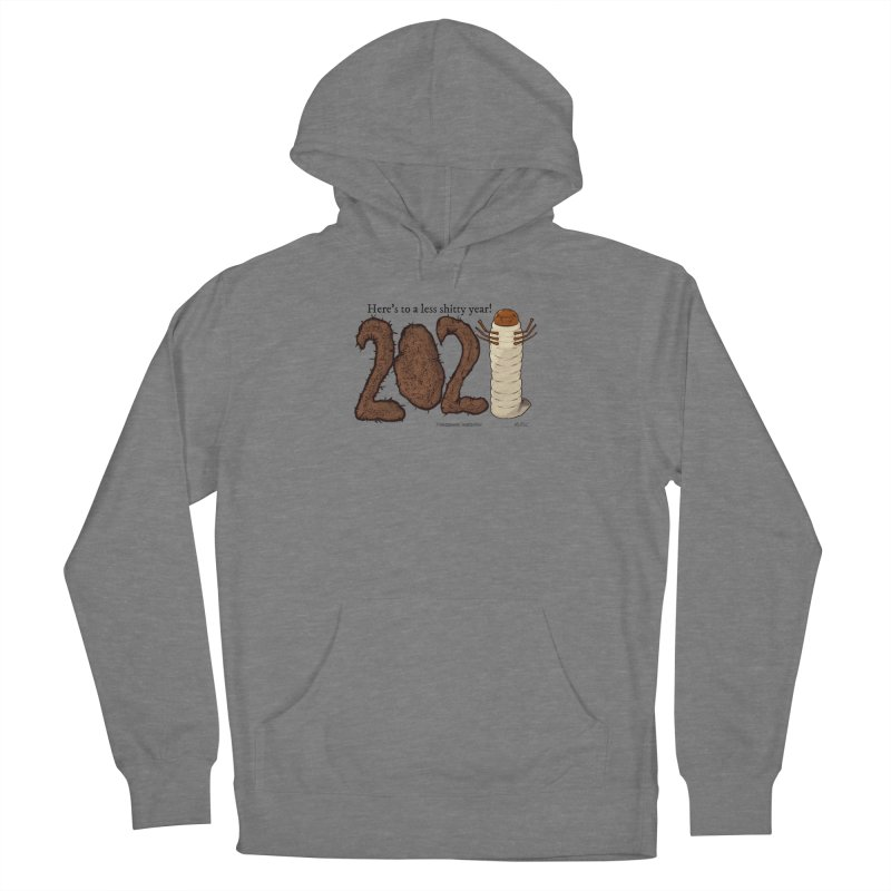 Here's to a Less Shitty Year in 2021! Women's Pullover Hoody by The Underdone Comics Shop
