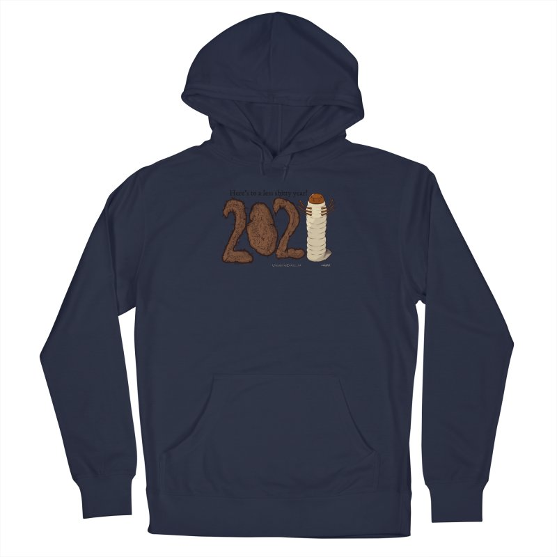 Here's to a Less Shitty Year in 2021! Men's Pullover Hoody by The Underdone Comics Shop