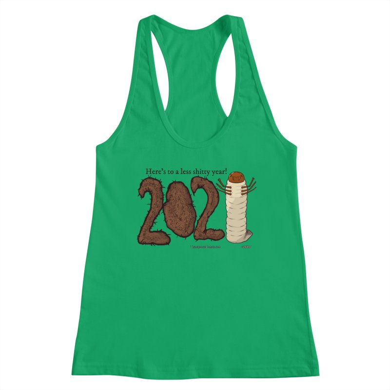 Here's to a Less Shitty Year in 2021! Women's Tank by The Underdone Comics Shop