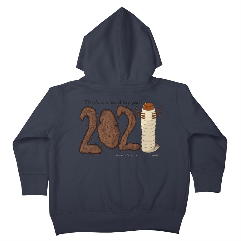 Here's to a Less Shitty Year in 2021! Kids Toddler Zip-Up Hoody by The Underdone Comics Shop
