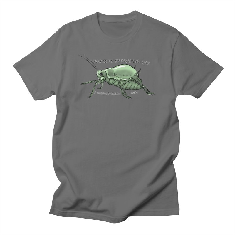 Aphid has you on its Honeydew List Women's T-Shirt by The Underdone Comics Shop